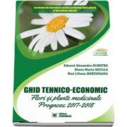Ghid tehnico-economic. Flori si plante medicinale, prognoze 2017-2018