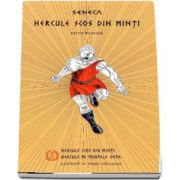 Hercule scos din minti. Hercule pe muntele Oeta Editie bilingva romana-latina