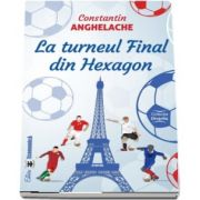 La turneul Final din Hexagon