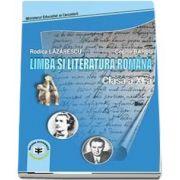 Limba si literatura romana. Manual pentru clasa a XI-a (Lazarescu Rodica)