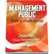Management public. Teste si studii de caz