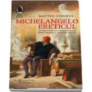 Michelangelo, ereticul