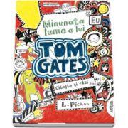 Minunata lume a lui Tom Gates, volumul I. Editia 2020