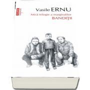Banditii, editia a III-a