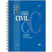 Codul civil 2021 - Editie spiralata de Dan LUPASCU