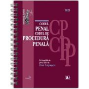 Codul penal si Codul de procedura penala 2021 - Editie spiralata (Dan LUPASCU)