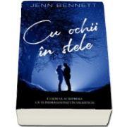 Cu ochii in stele de Jenn Bennett