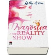 Dragostea e un reality show de Helly Acton