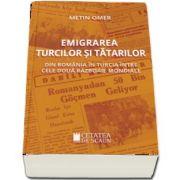 Emigrarea turcilor si tatarilor