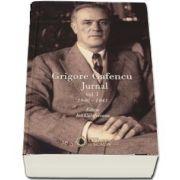 Grigore Gafencu. Jurnal, volumul I