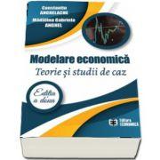 Modelare economica. Teorie si studii de caz. Editia a II-a