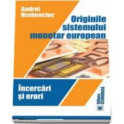 Originile sistemului monetar european. Incercari si erori