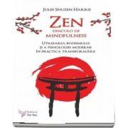 Zen dincolo de minfulness de Jules Shuzen Harris