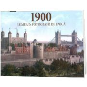 Album de arta. 1900 Lumea in fotografii de epoca, Jurgen Sorges, Prior