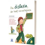 Am dislexie, dar invat cu entuziasm, Moore Jennifer Mallinos, Didactica Publishing House