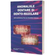 Anomaliile dentare si dento-maxilare, Ecaterina Ionescu, Carol Davila