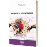 Aplicatii in Fiziopatologie