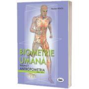 Biometrie umana. Volumul I. Antropometria. (Editie color), Nicolae Neagu, University Press