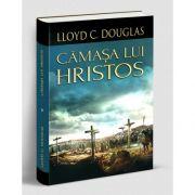 Camasa lui Hristos, Lloyd C. Douglas