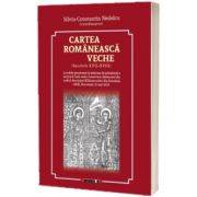 Cartea romaneasca veche, Silviu Constantin Nedelcu, Eikon