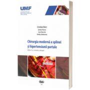 Chirurgia moderna a splinei si hipertensiunii portale, Cristian Borz, University Press