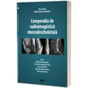 Compendiu de radioimagistica musculoscheletala, Maria Daniela Podeanu