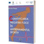 Cuantificarea pregatirii fizice in antrenamentul sportiv