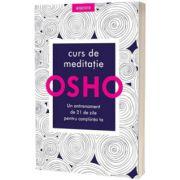 Curs de meditatie - un antrenament de 21 de zile pentru constiinta ta, Osho, Litera