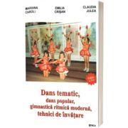 Dans tematic, dans popular, gimnastica ritmica modrna, tehnici de invatare