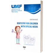 Dentistry for children with special needs, Cristina Bica