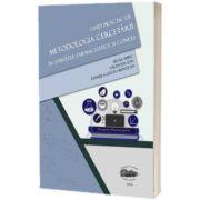Ghid practic de metodologia cercetarii in stiintele farmaceutice si conexe