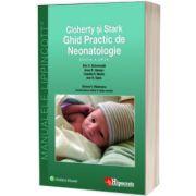 Ghid Practic de Neonatologie. Editia a VIII-a, Eric Eichenwald, Hipocrate