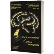 Health psychology and medical communication, Ovidiu Popa Velea, Carol Davila