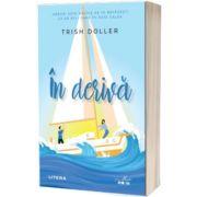 In deriva, Trish Doller, Litera