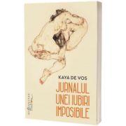 Jurnalul unei iubiri imposibile, Kaya De vos, Humanitas