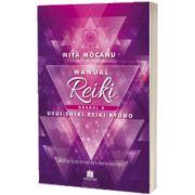 Manualul Reiki. Gradul II