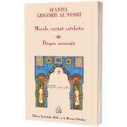Marele cuvant catehetic, Despre nevointa, Episcopul Nyssei Grigorie, EIBMO