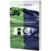 Medicina ocupationala. Abordare personalizata, Horatiu Moldovan