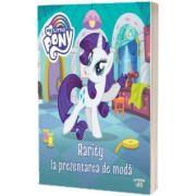 My Little Pony. Rarity la prezentarea de moda, Litera