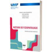 Notiuni de fiziopatologie pentru asistentii medicali, Bianca Liana Grigorescu