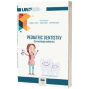 Pediatric dentistry. Stomatologie pediatrica (editie color)