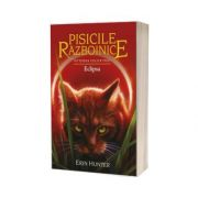 Pisicile Razboinice - Puterea celor trei - Eclipsa. Cartea a XVI-a
