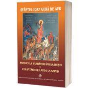 Predici la Sarbatori Imparatesti, de Sfantul Ioan Gura de Aur