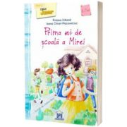 Prima zi de scoala a Mirei, Ioana Chicet Macoveiciuc, Didactica Publishing House