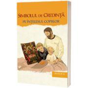 Simbolul de Credinta pe intelesul copiilor, Narcisa Mihaela Cada, Basilica