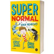 Supernormal si eroii renegati, Greg James