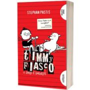 Timmy Fiasco. A gresi e omeneste, volumul I