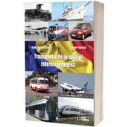 Transporturile in spatiul istoric romanesc, Frantz Daniel Fistung, Economica
