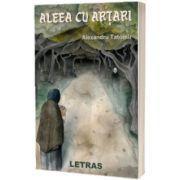 Aleea cu artari, Alexandru Tatomir, Letras