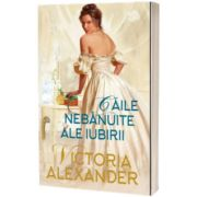 Caile nebanuite ale iubirii, Victoria Alexander, Lira